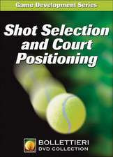 Shot Selection and Court Positioning