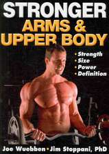 Stronger Arms & Upper Body:  The Janda Approach