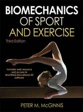 Biomechanics of Sport and Exercise with Web Resource and Maxtraq 2D Software Access-3rd Edition:  An Introduction to Energy Production and Performance