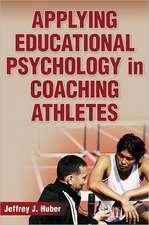 Applying Educational Psychology in Coaching Athletes