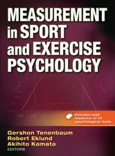 Measurement in Sport and Exercise Psychology with Web Resource:  Strategies from an Award-Winning Program