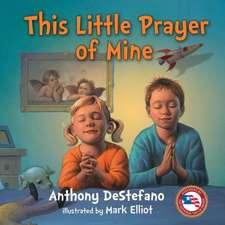 This Little Prayer of Mine