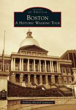 Boston:  A Historic Walking Tour