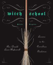 Witch School:  Lessons in the Correllian Tradition