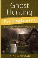 Ghost Hunting for Beginners