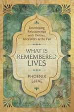 What Is Remembered, Lives: Developing Relationships with Deities, Ancestors, and the Fae