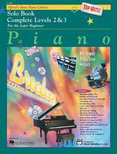 Alfred's Basic Piano Course Top Hits! Solo Book: Complete 2 & 3