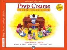 Alfred's Basic Piano Prep Course Lesson Book, Bk a: Book & CD