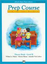 Alfred's Basic Piano Prep Course Theory Book, Bk B: Universal Edition