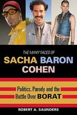 The Many Faces of Sacha Baron Cohen