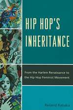 Hip Hop Inheritance