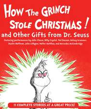 How the Grinch Stole Christmas! and Other Gifts from Dr. Seuss