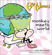 Bo Nanas:  Monkey Meets World