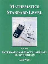 Mathematics Standard Level for the International Baccalaureate