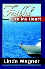 Faithful to My Heart