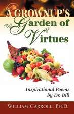 A Grownup's Garden of Virtues