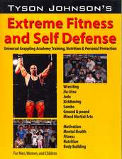 Tyson Johnson's Extreme Fitness & Self-Defense