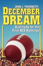 December Dream...Qualifying for the BCS Rankings