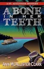 A Bone in Her Teeth