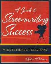 A Guide to Screenwriting Success