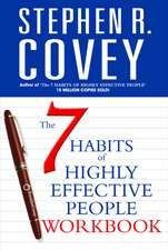 The 7 Habits of Highly Effective People, workbook