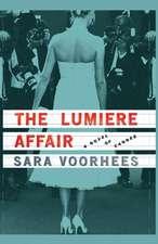The Lumiere Affair: A Novel of Cannes