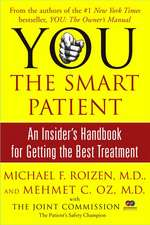 You:  An Insider's Handbook for Getting the Best Treatment