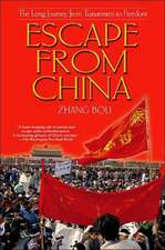 Escape from China:  The Long Journey from Tiananmen to Freedom