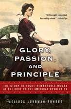 Glory, Passion, and Principle