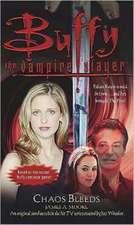 Buffy: Chaos Bleeds: Buffy The Vampire Slayer