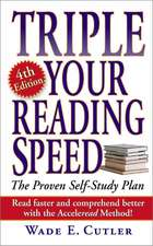 Triple Your Reading Speed: 4th Edition