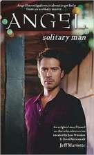 Angel: Solitary Man