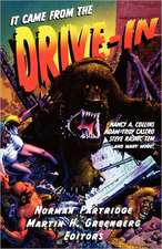 It Came From The Drive-In!