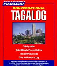 Conversational Tagalog:  Learn to Speak and Understand Tagalog with Pimsleur Language Programs; Level 1 [With Free CD Case Included]