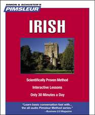 Pimsleur Irish:  Learn to Speak and Understand Irish with Pimsleur Language Programs