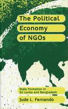 The Political Economy of NGOs: State Formation in Sri Lanka and Bangladesh