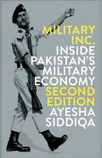 Military, Inc.: Inside Pakistan's Military Economy