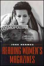 Reading Women′s Magazines: An Analysis of Everyday Media Use