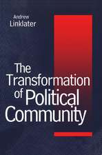 Transformation of Political Community: Ethical Foundations of the Post–Westphalian Era