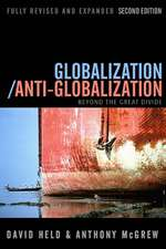 Globalization / Anti–Globalization: Beyond the Great Divide
