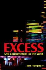 Excess: Anti–consumerism in the West