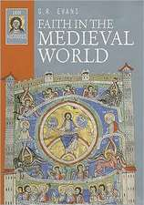 Faith in the Medieval World