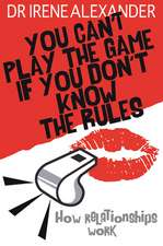 You Can't Play the Game If You Don't Know the Rules