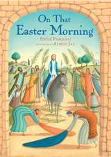 On That Easter Morning