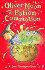 Mongredien, S: Oliver Moon And The Potion Commotion
