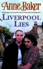 Liverpool Lies