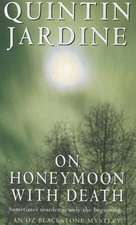 On Honeymoon with Death (Oz Blackstone series, Book 5)