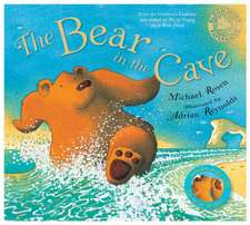 Rosen, M: The Bear in the Cave