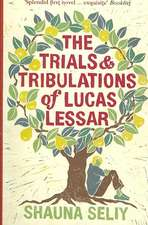 The Trials and Tribulations of Lucas Lessar