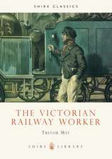 The Victorian Railway Worker